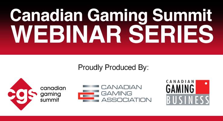 Canadian Gaming Summit: Webinar Series